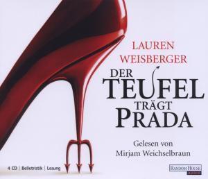 Der Teufel trägt Prada, 4 Audio-CDs, Lauren Weisberger
