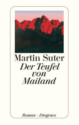 Der Teufel von Mailand, Martin Suter