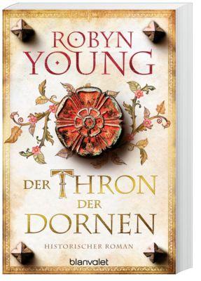 Der Thron der Dornen, Robyn Young