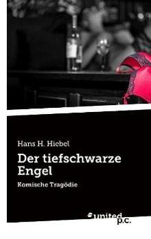 Der tiefschwarze Engel - Hans H. Hiebel |