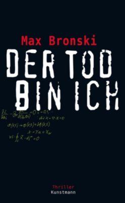 Der Tod bin ich, Max Bronski