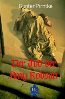 Der Tod der Amy Robsart - Gunter Pirntke |