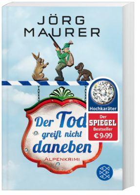 Der Tod greift nicht daneben, Jörg Maurer