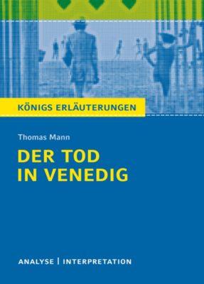 Der Tod in Venedig. Königs Erläuterungen., Thomas Mann, Wilhelm Große