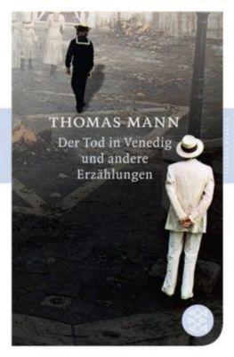 Der Tod in Venedig und andere Erzählungen, Thomas Mann
