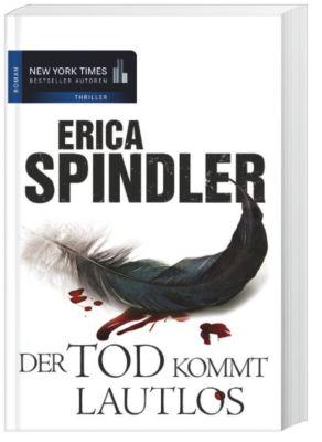 Der Tod kommt lautlos, Erica Spindler