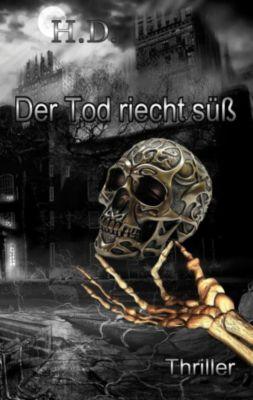 Der Tod riecht süß, Henry-Sebastian Damaschke