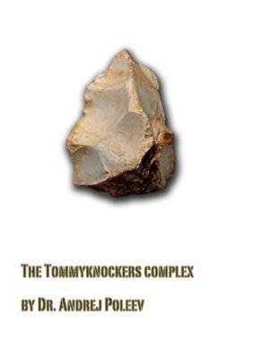 Der Tommyknockers-Komplex - Andrej Poleev |