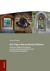 Der Topos des profanen Erlösers, Susanne Freund