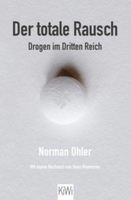 Der totale Rausch, Norman Ohler