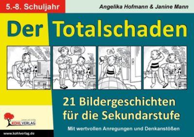 Der Totalschaden, Angelika Hofmann, Janine Manns