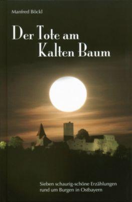 Der Tote am Kalten Baum, Manfred Böckl