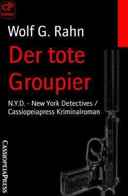 Der tote Groupier, Wolf G. Rahn