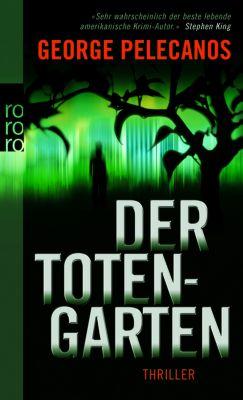 Der Totengarten, George P. Pelecanos