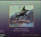 Der träumende Delphin, 1 Audio-CD, Sergio Bambaren