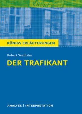 Der Trafikant. Königs Erläuterung., Robert Seethaler, Arnd Nadolny