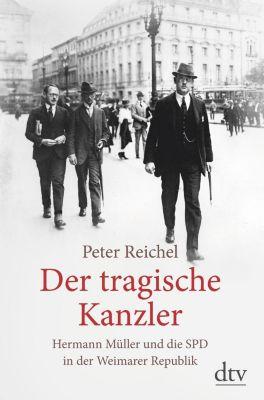 Der tragische Kanzler - Peter Reichel pdf epub