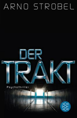 Der Trakt, Arno Strobel