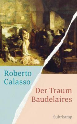 Der Traum Baudelaires - Roberto Calasso |