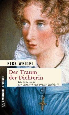 Der Traum der Dichterin - Elke Weigel |