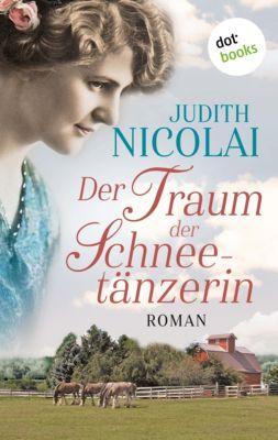 Der Traum der Schneetänzerin, Judith Nicolai