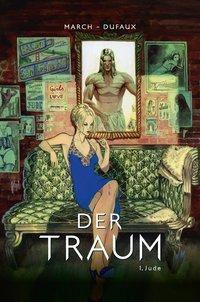 Der Traum - Jude, Jean Dufaux, Guillem March