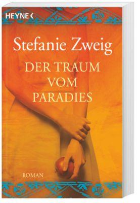 Der Traum vom Paradies, Stefanie Zweig