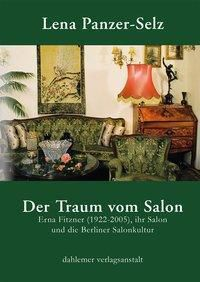 Der Traum vom Salon - Lena Panzer-Selz |