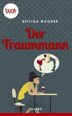 Der Traummann (Kurzgeschichte, Liebe), Bettina Wagner