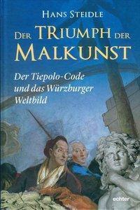 Der Triumph der Malkunst - Hans Steidle |