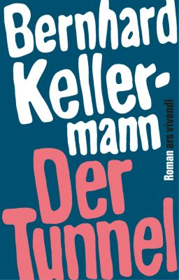 Der Tunnel, Bernhard Kellermann