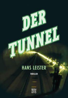 Der Tunnel, Hans Leister
