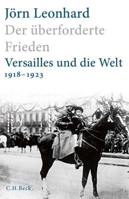 Der überforderte Frieden - Jörn Leonhard pdf epub