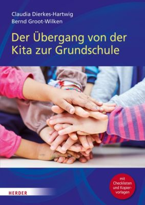 Der Übergang von der Kita in die Grundschule, Bernd Groot-Wilken