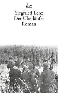 Der Überläufer, Siegfried Lenz