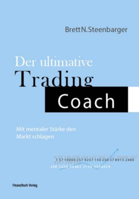 Der ultimative Trading Coach, Brett Steenberger