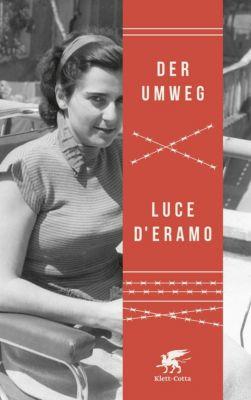 Der Umweg, Luce D'Eramo