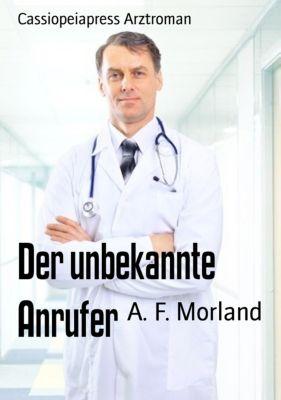 Der unbekannte Anrufer, A. F. Morland