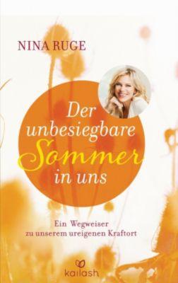 Der unbesiegbare Sommer in uns, Nina Ruge