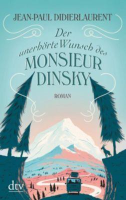 Der unerhörte Wunsch des Monsieur Dinsky - Jean-Paul Didierlaurent  