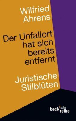 Der Unfallort hat sich bereits entfernt - Wilfried Ahrens pdf epub