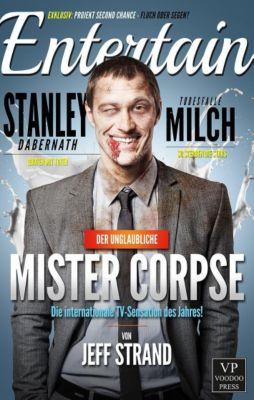 Der unglaubliche Mister Corpse, Jeff Strand