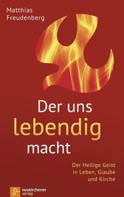 Der uns lebendig macht, Matthias Freudenberg