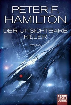 Der unsichtbare Killer - Peter F. Hamilton |