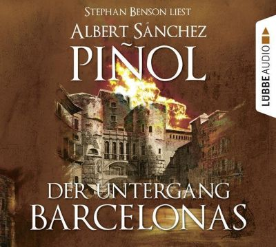 Der Untergang Barcelonas, 11 Audio-CDs, Albert Sánchez Piñol