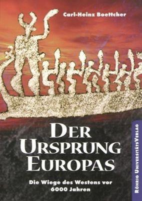 Der Ursprung Europas, Carl-Heinz Boettcher