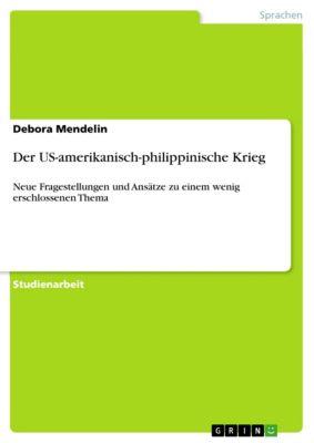 Der US-amerikanisch-philippinische Krieg, Debora Mendelin