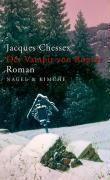 Der Vampir von Ropraz, Jacques Chessex