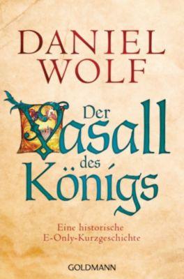 Der Vasall des Königs, Daniel Wolf