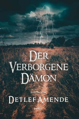 Der verborgene Dämon - Detlef Amende pdf epub